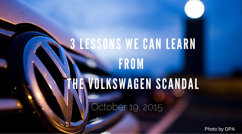 Three Lessons We Can Learn from the Volkswagen Scandal